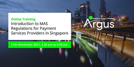 Intro to MAS Regulations for Payment Services Providers - Singapore tickets