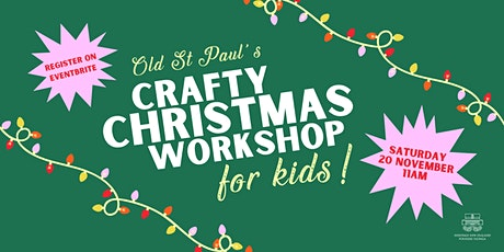 Crafty Christmas Workshop for Kids! tickets