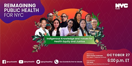Indigenous Knowledge and Values for Health Equity and Justice tickets