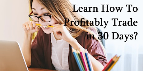 UNLOCK Stock Trading in 30 Days or Less,  with little to no capital. tickets