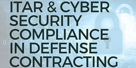 ITAR and Cyber Security Compliance in Defense Contracting tickets