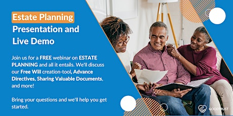 Estate Planning with GoodTrust: A Presentation and Live Demo tickets