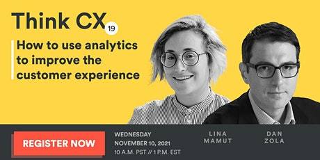 Think CX 19: How to use analytics to improve the customer experience tickets