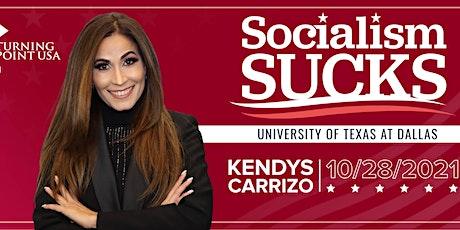 Socialism Sucks! Featuring Kendys Carrizo tickets