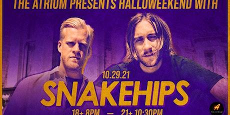 Snakehips @ The Atrium (21+) Halloweekend! tickets