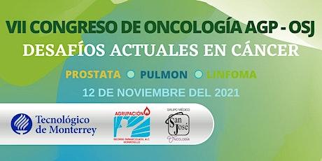 VII Congreso De Oncología AGP-OSJ boletos