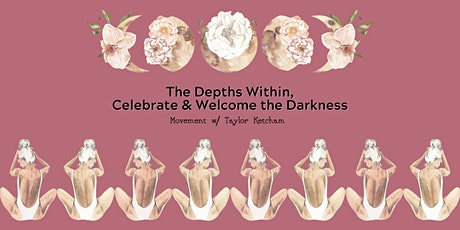 The Depths Within, Celebrating & Welcoming the Darkness tickets