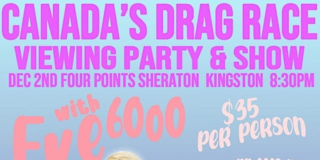 Canada's Drag Race with Eve 6000 tickets