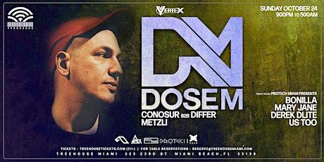 DOSEM @ Treehouse Miami tickets