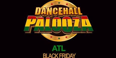 DANCEHALL PALOOZA ATL BLACK FRIDAY AT HALO ATLANTA tickets