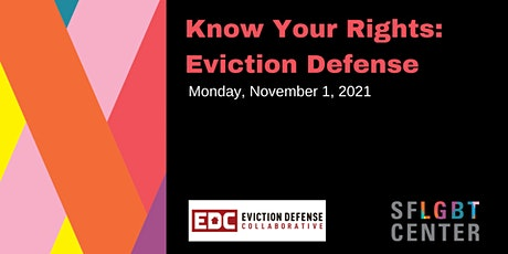 Know Your Rights: Eviction Defense tickets
