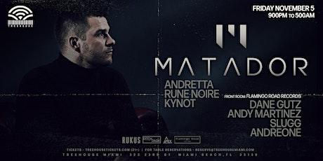 MATADOR @ Treehouse Miami tickets