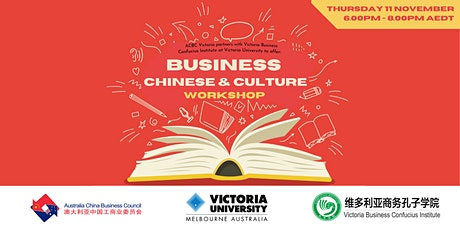 Business Chinese & Culture Workshop - ACBC Vic & VBCI tickets