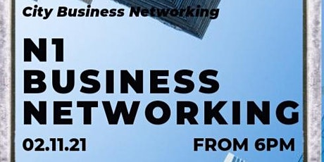 N1 BUSINESS NETWORKING - City Networking tickets
