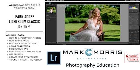 Adobe Lightroom Classic 3-week Online Class with Mark Morris biljetter
