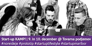 Startup Kamp: Imam idejo za startup! Kaj zdaj?