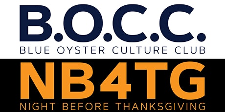 BLUE OYSTER CULTURE CLUB - NIGHT BEFORE THANKSGIVING BASH! tickets