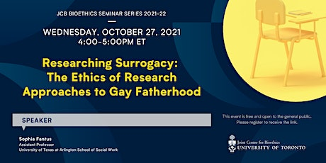 Researching Surrogacy: The Ethics of Research Approaches to Gay Fatherhood tickets