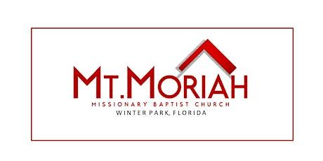 Celebrating 135 Years - Mt. Moriah MB Church Worship Service tickets