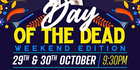 Day Of The Dead Weekend Celebrations tickets