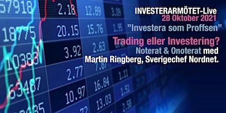 Investerarmötet-Live 28 oktober, Trading eller Investering? biljetter