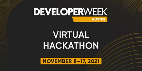 DeveloperWeek Austin 2021 Hackathon tickets