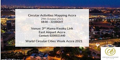 World Circular Cities Week Accra - Circular Economy Initiatives Mapping tickets