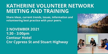 Katherine Volunteer Network Meeting and Training tickets