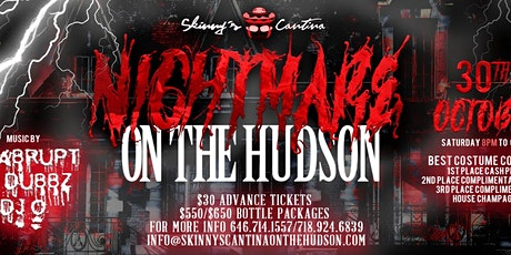 Nightmare on the Hudson at Skinny's Cantina tickets