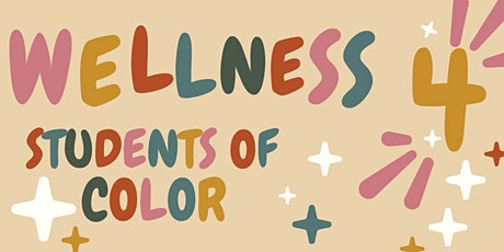 Wellness for Students of Color tickets