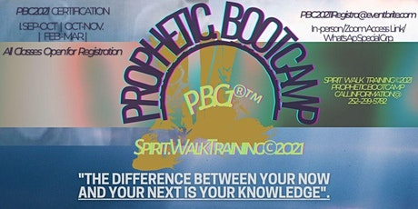 PROPHETIC BOOTCAMP  CERTIFICATION tickets