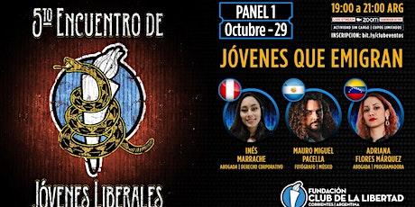 PANEL 1 - JOVENES QUE EMIGRAN - QUINTO ENCUENTRO DE JOVENES LIBERALES entradas