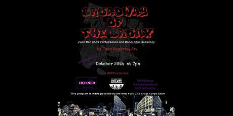 Broadway Of The Bronx: Juan Man Show Performance and Monologue Workshop. tickets