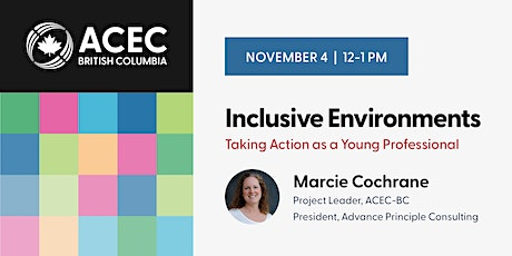 Inclusive Environments: Taking Action as  a Young Professional tickets