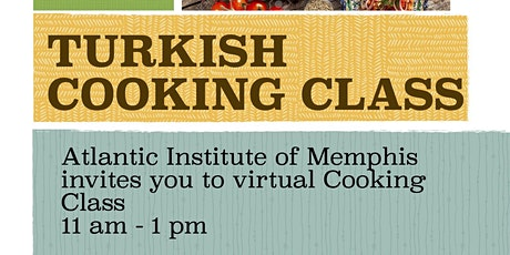 Virtual Turkish Cooking Class tickets