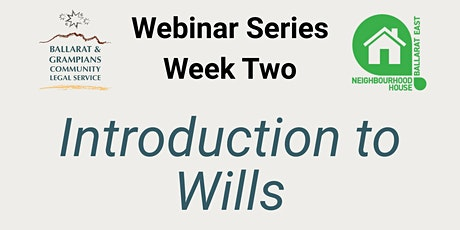 WEBINAR SERIES WEEK TWO - Introduction to Wills tickets