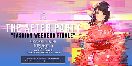 THE AFTERPARTY - VANCOUVER FASHION WEEKEND tickets