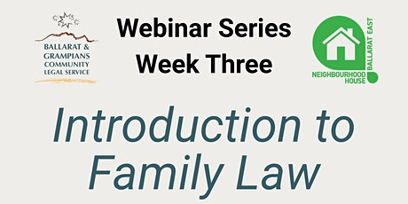 WEBINAR SERIES WEEK THREE - Introduction to Family Law tickets
