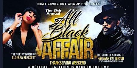 THE 17TH ANNUAL ALL BLACK AFFAIR -  RAHSAAN PATTERSON & ALGEBRA BLESSETT tickets