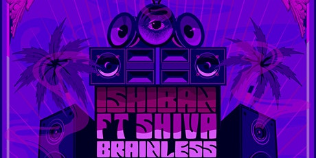 Ishiban  ft Shiva (Brainless Sound System ) Francia. Dub, Drum and Bass boletos
