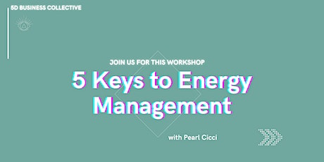 5 Keys to Energy Management tickets