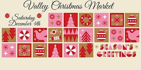 Valley Christmas Markets - Stallholder Bookings tickets