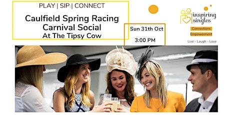 Caulfield Spring Racing Carnival | Private Social Arvo At The Tipsy Cow tickets
