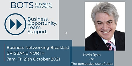 Business Networking Breakfast; With Kevin Ryan; Persuasive use of data tickets
