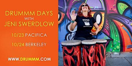 Drummm Days with Jeni Swerdlow in Pacifica & Berkeley tickets
