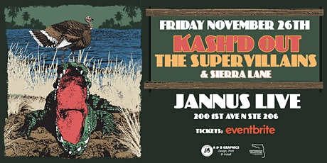 KASH'D OUT & THE SUPERVILLAINS w/ SIERRA LANE MUSIC - ST PETE tickets