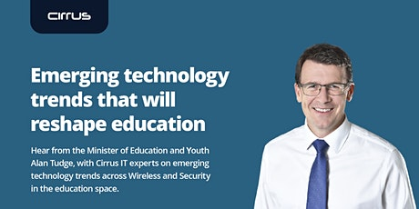 Emerging Technology Trends that will Reshape Education tickets