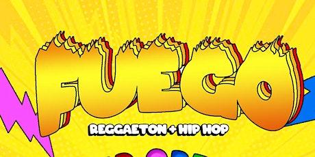 *FUEGO Reggaeton Party* Grand Opening! Saturday Night in Hollywood tickets