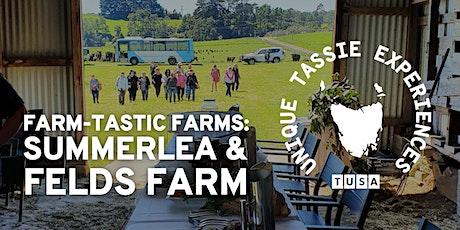 Farm-tastic Farms: Summerlea Farm + Felds Farm tickets