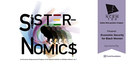 Sister-Nomic$ - Economic Security for Black Women tickets